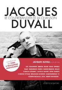 Jacques Duvall - Le contrebandier de la chanson