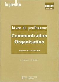 Communication Organisation  Livre du professeur : Métiers du secrétariat