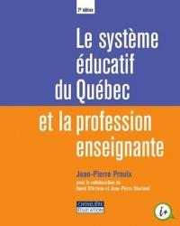 Le système éducatif du Québec et la profession enseignante