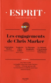 Revue Esprit Mai 2018 les Engagements de Chris Marker
