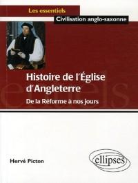 Histoire de l'Eglise d'Angleterre : De la Réforme à nos jours