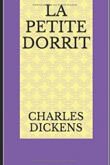 La Petite Dorrit  ( Tomes 1 & 2 )