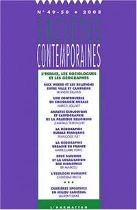 Sociétés contemporaines, N° 49-50. 2003 : L'espace, les sociologues et les géographes