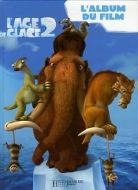 L'Age de Glace 2 : L'album du film