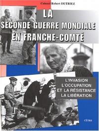 La Seconde Guerre mondiale en Franche-Comté : L'invasion, l'occupation et la Résistance, La Libération