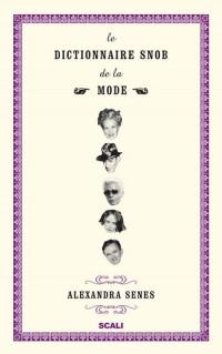 Dictionnaire Snob de la Mode