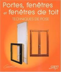 Portes, fenêtres et fenêtres de toits : Techniques de pose