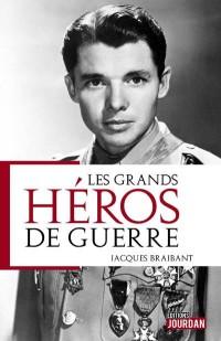 Les grands héros de guerre