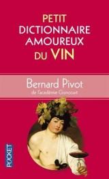 Petit Dictionnaire amoureux du Vin [Poche]