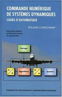 Commande numérique de systèmes dynamiques : Cours d'automatique (1Cédérom)