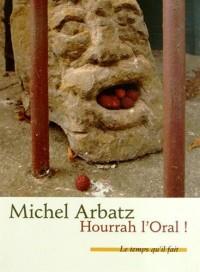 Hourrah l'Oral ! : (Bulletin de santé)