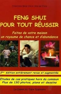 Feng Shui pour tout réussir