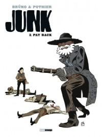 Junk - tome 2