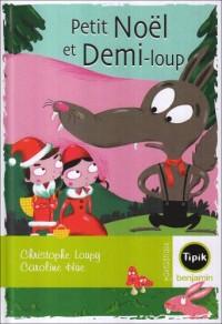 Petit Noël et Demi-Loup
