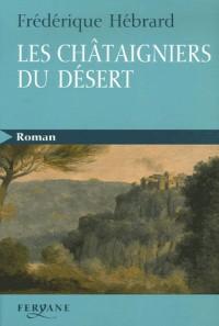 Les châtaigniers du désert