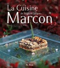 La cuisine de Régis et Jacques Marcon