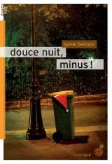 Douce Nuit, Minus !
