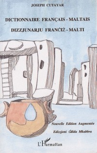 Dictionnaire Français Maltais Dizzjunarju Franciz Malti