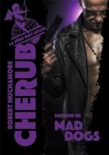 Cherub, Tome 8 : Mad dogs [Poche]