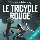 Le tricycle rouge [Téléchargement audio]