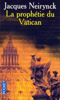 Un pape suisse, Tome 3 : La prophétie du Vatican