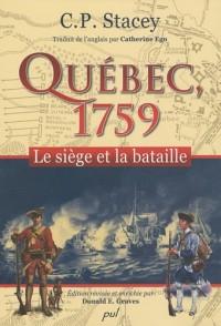 Québec, 1759 : Le siège et la bataille