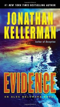 Evidence: An Alex Delaware Novel