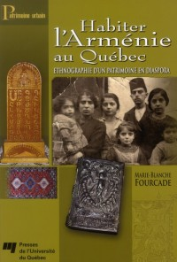 Habiter l Armenie au Quebec