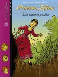 Princesse Zélina, Tome 16 : Les enfants perdus