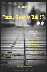 22, les v'là ! : Tome deux