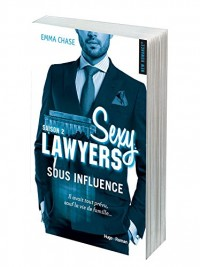 Sexy Lawyers Saison 2 - Sous Influence