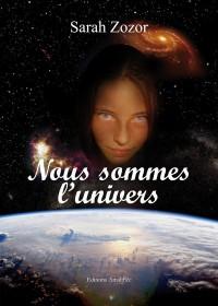 Nous Sommes l Univers