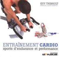 Entraînement cardio : sports d'endurance et performance