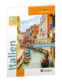 Italien Collège A2 Cycle 4 - 5e/4e/3e - Strada facendo - Cahier d'activités 3