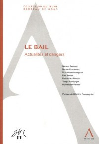 La bail : Actualités et dangers