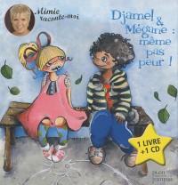 Djamel & Mégane : même pas peur ! (1CD audio)
