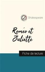 Roméo et Juliette de Shakespeare (fiche de lecture et analyse complète de l'oeuvre)