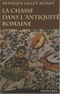 La chasse dans l'Antiquité romaine