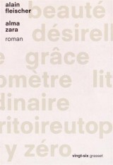 Alma Zara: roman - collection Vingt-Six