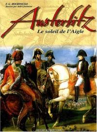 Austerlitz : Le soleil de l'aigle