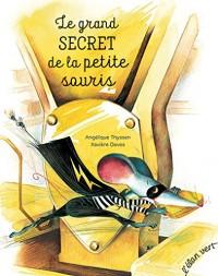 Le grand secret de la petite souris