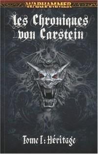 Les Chroniques von Carstein, Tome 1 : Héritage