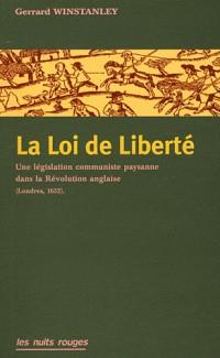 La loi de liberté. Le manisfeste communiste chrétien des diggers dans la révolution anglaise (1650)