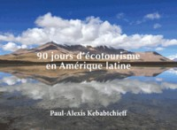 Mon carnet de voyage : Amérique du Sud