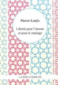 Liberte pour l'Amour et le Mariage