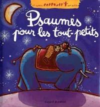 Psaumes pour les Petits Ed2011