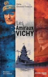 Les amiraux de Vichy