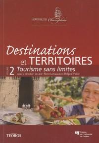 Destinations et territoires : Volume 2, Tourisme sans limites