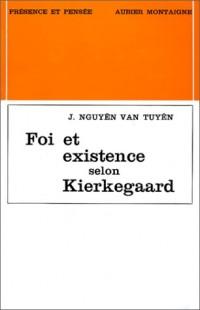 Foi et existence selon Kierkegaard
