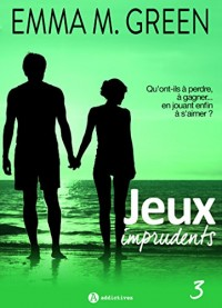 Jeux imprudents - Vol. 3
